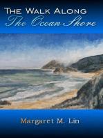 The Walk Along the Ocean Shore