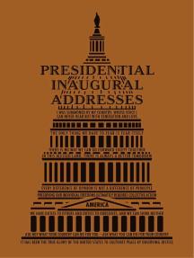 Presidential Inaugural Addresses