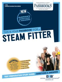 Steam Fitter: Passbooks Study Guide