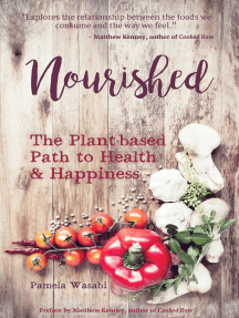 Nourished: The Plant-based Path to Health & Happiness