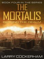 The Mortalis