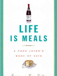 Life is Meals (excerpt) by James and Kay Salter