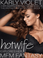 Hotwife Explores Her MFM Fantasy - A Wife Sharing Romance Fantasy Novella