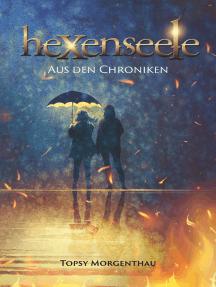 Hexenseele: Aus den Chroniken