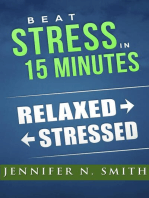 Beat Stress In 15 Minutes