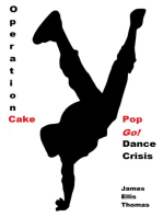 Operation Cake Pop Go! Dance Crisis