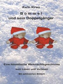 Bommel und sein Doppelgänger: Eine himmlische Weihnachtsgeschichte zum Lesen und Vorlesen