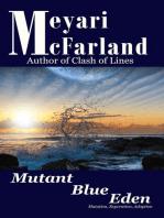 Mutant Blue Eden