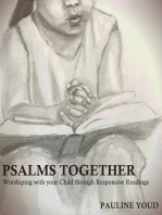 Psalms Together, Worshiping with Your Child through Responsive Readings
