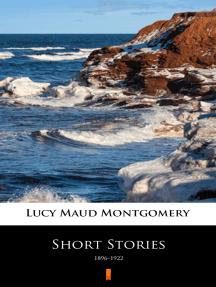 Short Stories: 1896–1922