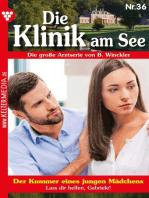Die Klinik am See 36 – Arztroman