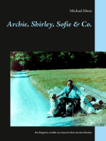 Archie, Shirley, Sofie & Co.