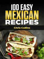 The Mexican Cookbook. 100 Easy Mexican Recipes