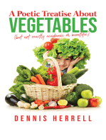 A Poetic Treatise About Vegetables