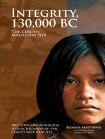 Integrity, 130,000 BC
