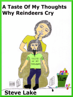 A Taste Of My Thoughts Why Reindeers Cry
