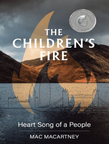 The Children's Fire: Heart song of a people