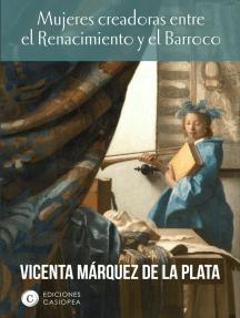 Mujeres creadoras entre el Renacimiento y el Barroco