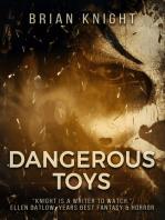 Dangerous Toys