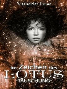 Im Zeichen des Lotus: 23 - Täuschung