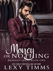 Money or Nothing: Branded Series, #1