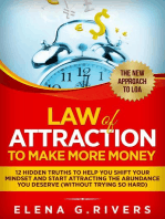 Law of Attraction to Make More Money 12 Hidden Truths to Help You Shift Your Mindset and Start Attracting the Abundance You Deserve (without Trying So Hard)