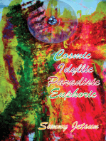 Cosmic Idyllic Paradisic Euphoric