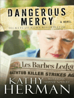 Dangerous Mercy (Secrets of Roux River Bayou Book #2)