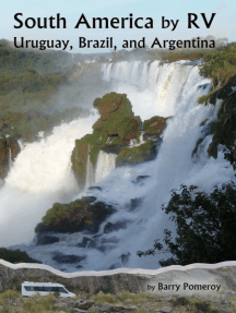 South America by RV: Uruguay, Brazil, and Argentina