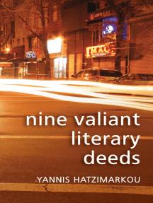 Nine Valiant Literary Deeds