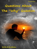 """Questions About The """"Why"""" Question"""