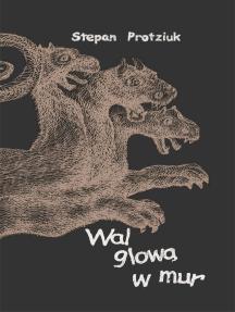 Bang Your Head Against a Brick Wall (Polish E-book)