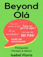 Beyond Ola