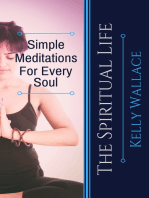 Simple Meditations For Every Soul