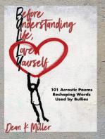 Before Understanding Life, Love Yourself