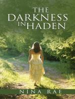 The Darkness in Haden
