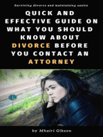 Quick and Effective Guide on What You Should Know About Divorce Before You Contact an Attorney