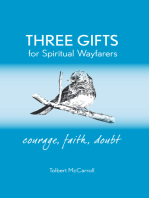 Three Gifts for Spiritual Wayfarers
