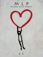 M L P - Micro Love Poems