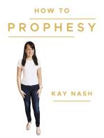How to Prophesy