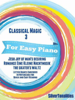 Classical Magic 3 - For Easy Piano Jesu Joy of Man's Desiring Romance Eine Kleine Nachtmusik Skater's Waltz Letter Names Embedded In Noteheads for Quick and Easy Reading