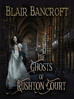 The Ghosts of Rushton Court