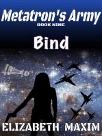 Bind (Metatron's Army, Book 9)