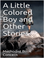 A Little Colored Boy and Other Stories