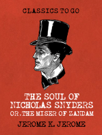 The Soul of Nicholas Snyders Or the Miser of Zandam