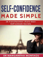 Self-Confidence made Simple - 16 French Women share their Self-esteem Secrets