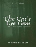 The Cat's Eye Gem