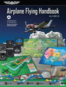 Airplane Flying Handbook: FAA-H-8083-3B