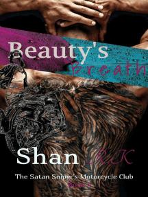 Beauty's Breath: The Satan Sniper's Motorcycle Club, #4