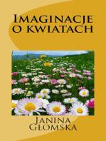 Imaginacje o kwiatach